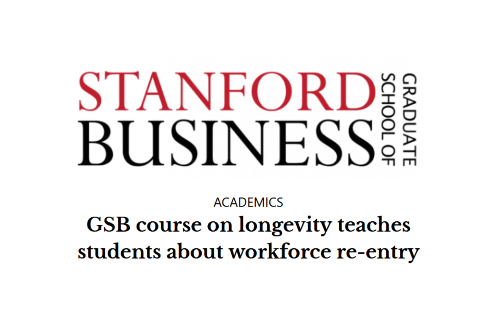 Stanford GSB Course Teaches Students Workforce Reentry news thumbnail